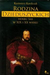 Rodzina Dzieduszyckich herbu Sas - okładka książki
