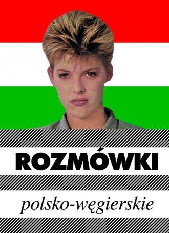 Rozmówki polsko-węgierskie - okładka książki