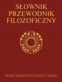 Słownik - przewodnik filozoficzny. Osoby, problemy, terminy - okładka książki