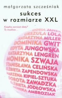 Sukces w rozmiarze XXL - okładka książki