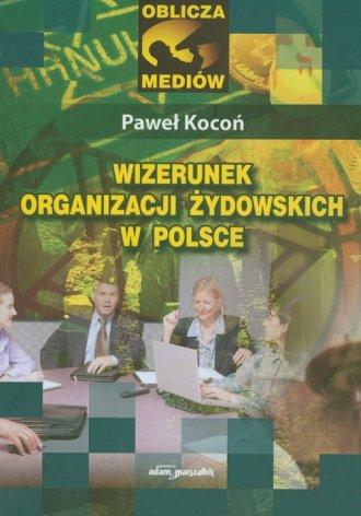 Wizerunek organizacji żydowskich - okładka książki
