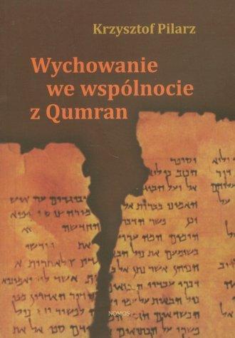 Wychowanie we wspólnocie z Qumran - okładka książki