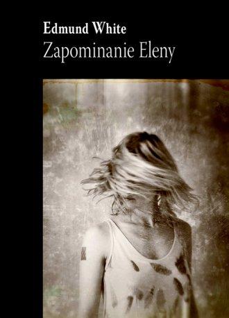 Zapominanie Eleny - okładka książki