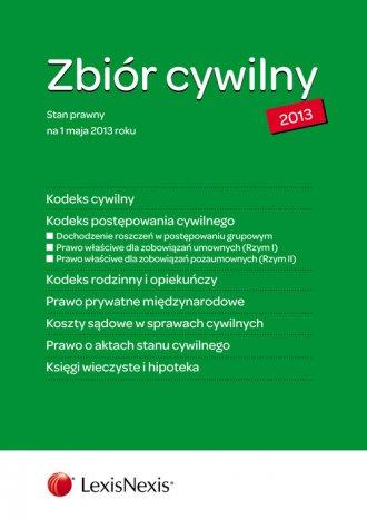 Zbiór cywilny 2013. Kodeks cywilny. - okładka książki