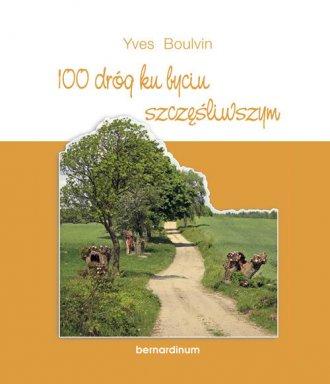100 dróg ku byciu szczęśliwszym - okładka książki