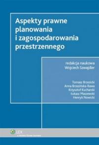 Aspekty prawne planowania i zagospodarowania przestrzennego - okładka książki