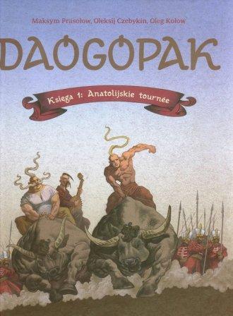 Daogopak. Księga 1. Anatolijskie - okładka książki