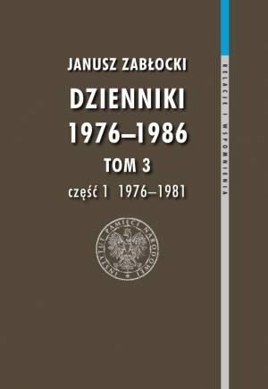 Dzienniki 1976-1986. Tom 3 cz. - okładka książki