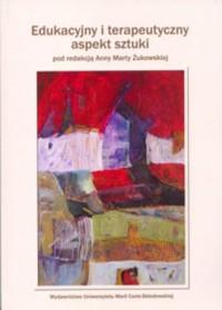 Edukacyjny i terapeutyczny aspekt sztuki - okładka książki