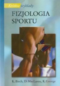 Fizjologia sportu. Krótkie wykłady - okładka książki
