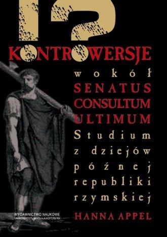 Kontrowersje wokół senatus consultum - okładka książki