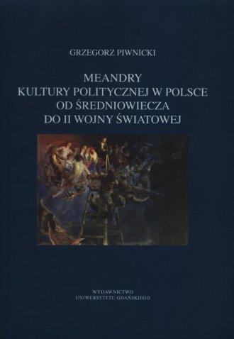 Meandry kultury politycznej w Polsce - okładka książki