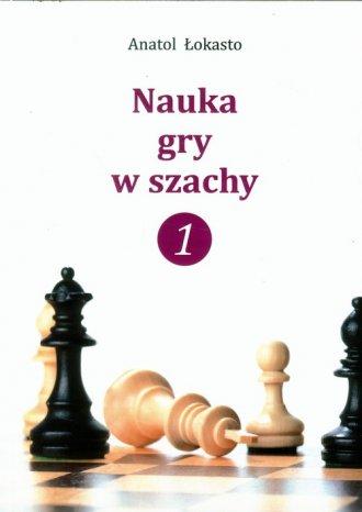 Nauka gry w szachy 1 - okładka książki