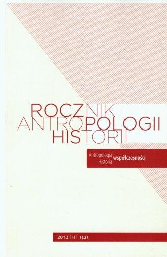 Rocznik Antropologii Historii 1(2)/II/2012 - okładka książki