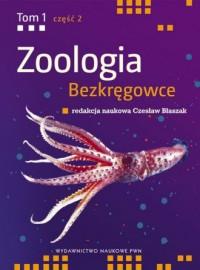 Zoologia. Bezkręgowce. Tom 1 cz. 2. Wtórnojamowce (bez stawonogów) - okładka książki