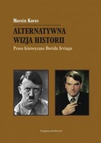 Alternatywna wizja historii. Prace - okładka książki