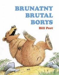 Brunatny brutal Borys - okładka książki