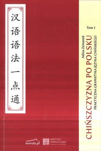 Chińszczyzna po polsku. Tom 1. - okładka książki