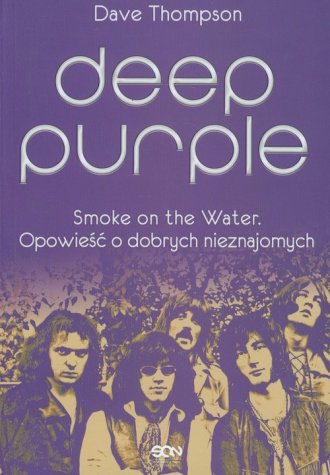 Deep Purple. Smoke on the Water. - okładka książki