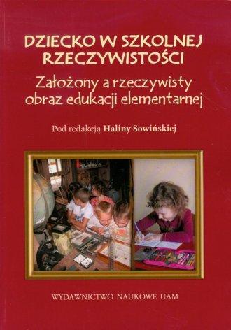 Dziecko w szkolnej rzeczywistości. - okładka książki