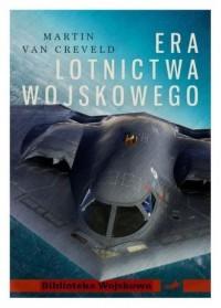 Era lotnictwa wojskowego. Biblioteka - okładka książki