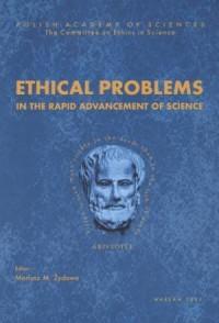 Ethical Problems in the Rapid Advancement of Science - okładka książki