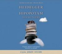 Heidegger i hipopotam idą do nieba. O życiu, śmierci i zaświatach na serio i w żartach. Czyta: Jerzy Stuhr - pudełko audiobooku
