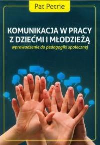 Komunikacja w pracy z dziećmi i - okładka książki