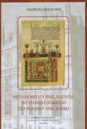 Metamorfozy parlamentu westminsterskiego - okładka książki