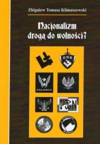Nacjonalizm drogą do wolności? - okładka książki