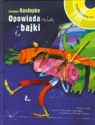 Opowiadania i bajki (+ CD) - okładka książki