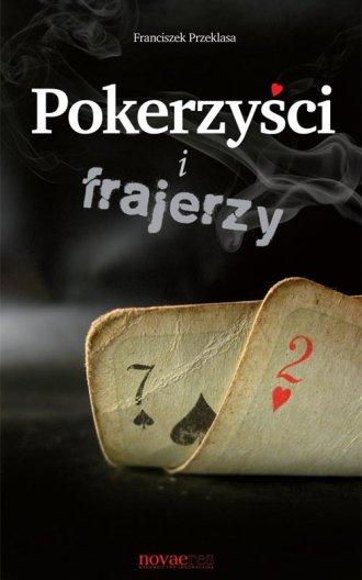 Pokerzyści i frajerzy - okładka książki