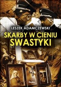 Skarby w cieniu swastyki - okładka książki