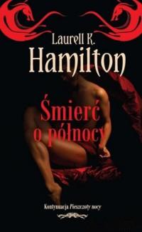 Śmierć o północy - Laurell K. Hamilton - okładka książki