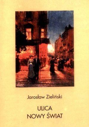 Ulica Nowy Świat - okładka książki