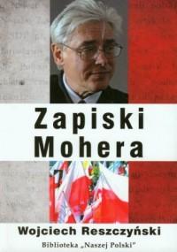 Zapiski Mohera. Seria: Biblioteka Naszej Polski - okładka książki