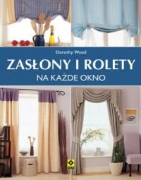 Zasłony i rolety na każde okno - okładka książki