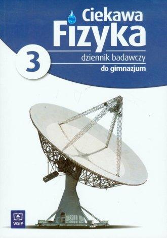 Ciekawa fizyka. Gimnazjum. Dziennik - okładka podręcznika