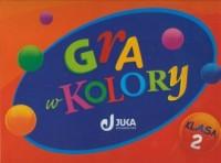 Gra w kolory. Klasa 2. Szkoła podstawowa. KOMPLET (bez multibooka) - okładka podręcznika