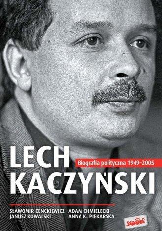 Lech Kaczyński. Biografia polityczna - okładka książki