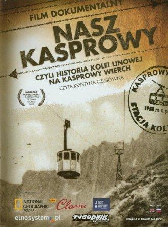 Nasz Kasprowy czyli historia kolei - okładka książki