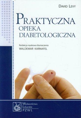 Praktyczna opieka diabetologiczna - okładka książki