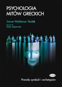 Psychologia mitów greckich. Prawda - okładka książki