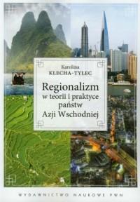 Regionalizm w teorii i praktyce - okładka książki