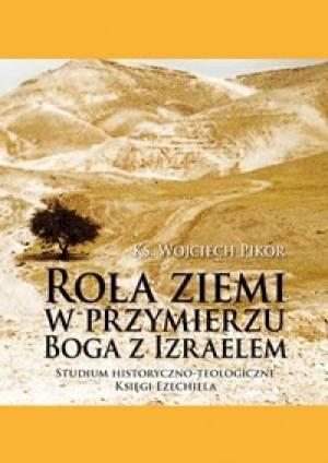 Rola ziemi w przymierzu Boga z - okładka książki
