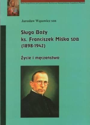 Sługa Boży ks. Franciszek Miśka - okładka książki