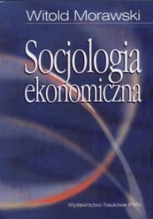 Socjologia ekonomiczna. Problemy. - okładka książki