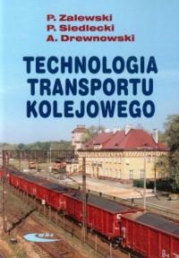 Technologia transportu kolejowego - okładka książki