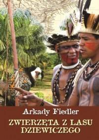 Zwierzęta z lasu dziewiczego - okładka książki