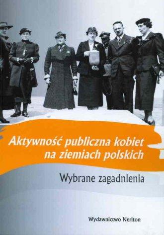 Aktywność publiczna kobiet na ziemiach - okładka książki